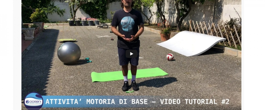 VIDEO - TUTORIAL 2 DI 3OCEANI | ATTIVITA' MOTORIA DI BASE | SURFING